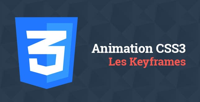 Créer des animations simples avec CSS3